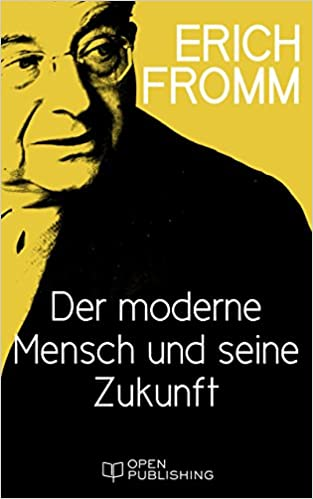 Gratis mobile epub ebook downloads Der moderne Mensch und seine Zukunft: Modern Man and the Future (German Edition) in Danish PDF PDB CHM