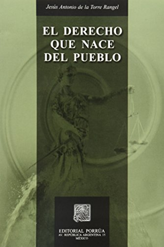 DERECHO QUE NACE DEL PUEBLO, EL