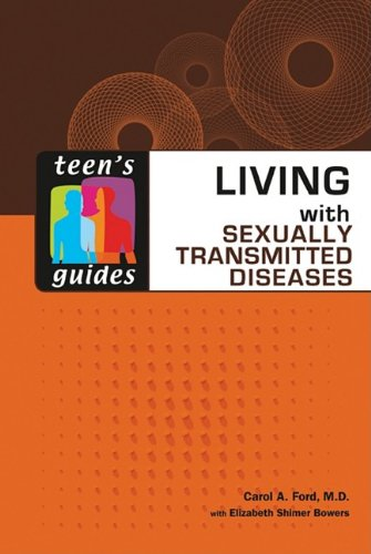 Living with Sexually Transmitted Diseases (Teen's Guides (Hardcover))