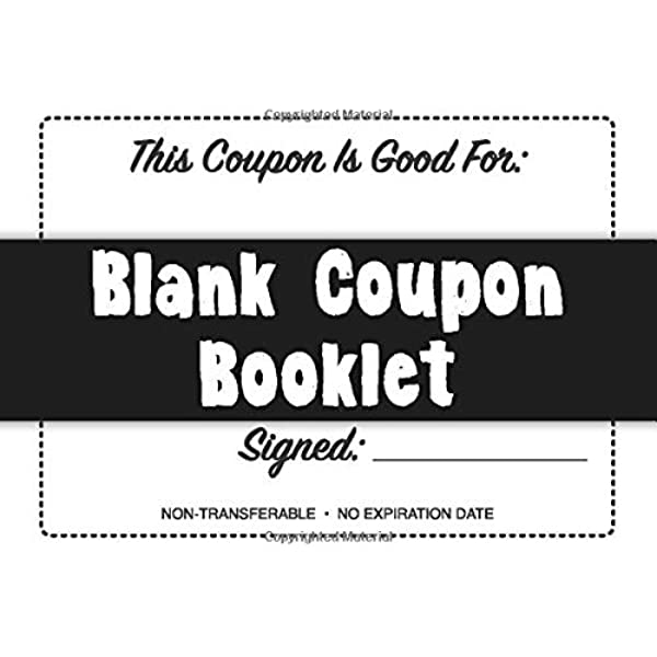 Blank Coupon Booklet Notebook Of Diy Blank Coupon Vouchers Fillable Template Lovely Coupons Co 9781687735492 Amazon Com Books