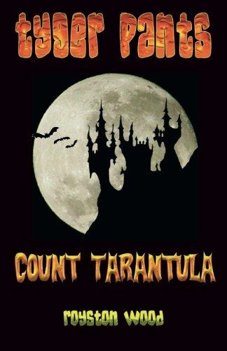 Tyger Pants - Count Tarantula (Volume ()