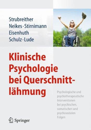 klinische-psychologie-bei-querschnittlhmung-psychologische-und-psychotherapeutische-interventionen-bei-psychischen-somatischen-und-psychosozialen-folgen