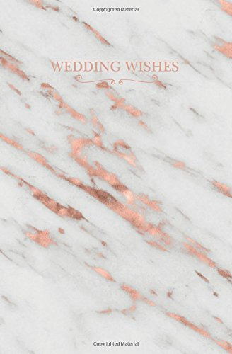 Wedding Wishes: Rose Gold Marble Blank Wedding Planning Notebook, 110 Lined Pages, 5.25 x 8, Stylish Journal for Bride, Ideal for Notes & Ideas for ... Bride to Be, Groom to Be, Bridal Party Gifts