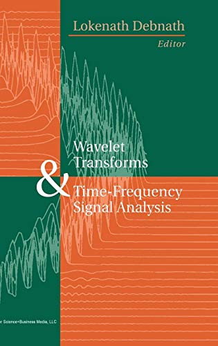 Wavelet Transforms & Time-Frequency Signal Analysis