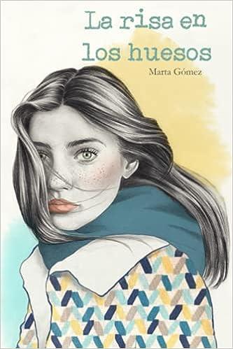 La risa en los huesos de Marta Gómez Medrán