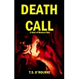 Death Call (A Shot of Modern Noir Book 1)by T.S.  O'Rourke