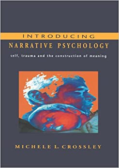 Introducing Narrative Psychology: Self, Trauma and the Construction of Meaning (UK Higher Education OUP Psychology)