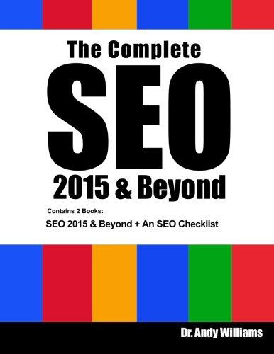 Read Online The Complete SEO 2015 & Beyond: SEO 2015 & Beyond + An SEO Checklist pdf epub