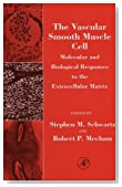 The Vascular Smooth Muscle Cell: Molecular and Biological Responses to the Extracellular Matrix (Biology of Extracellular Matrix)