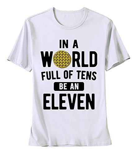 PiePieBuy Women's in A World Full of Tens Be an Eleven Tee Tops Stranger Things Short Sleeve T Shirts White