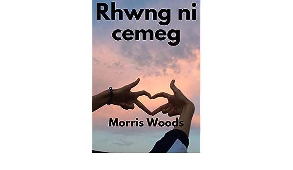Amazon.com: Rhwng ni cemeg (Welsh Edition) eBook: Morris ...