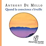 Quand la conscience s'éveille | Anthony De Mello