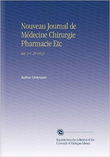 Livre gratuits Nouveau Journal de Médecine Chirurgie Pharmacie Etc: Ser. 2 V. 28 1813 pdf