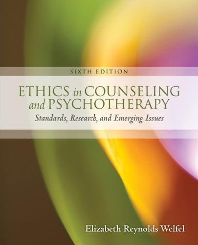 1305089723 - Ethics in Counseling & Psychotherapy