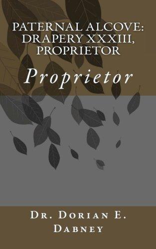Paternal Alcove: Drapery XXXIII, Proprietor: Proprietor