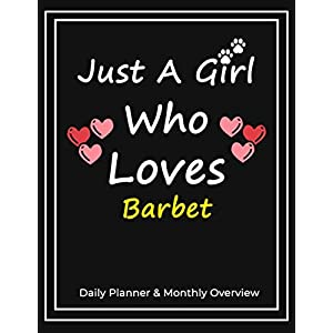 Just A Girl Who Loves Barbet: Daily Planner & Monthly Overview Solution For Every Dog Lover | Premium 120 Blank Pages (8.5''x11'') | Gift For Barbet Lovers 4