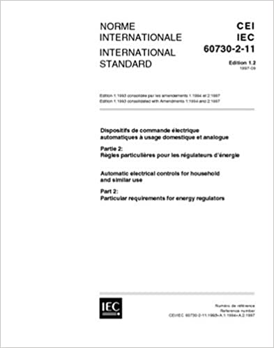 Book IEC 60730-2-11 Ed. 1.2 b:1997, Automatic electrical controls for household and similar use - Part 2: Particular requirements for energy regulators