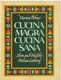 Cucina Magra, Cucina Sana, Marina Polvay, 0131950819