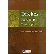 Direitos Sociais. Teoria e Prática