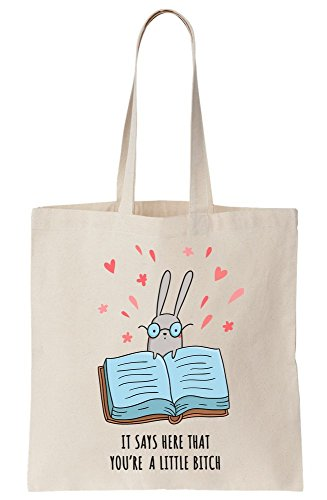 Bitch Tote You're Here Bunny A It Says Canvas Tiny That Bag Little wxYg1nqH