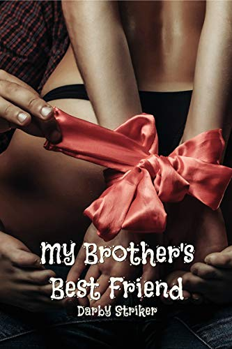 My Brother's Best Friend (Forbidden Bedtime Stories Book 1)