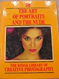 The Art of Portraits and the Nude, , 0867062126