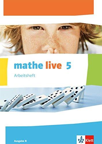 mathe live 5. Ausgabe N: Arbeitsheft mit Lösungsheft Klasse 5 (mathe live. Ausgabe N ab 2014)