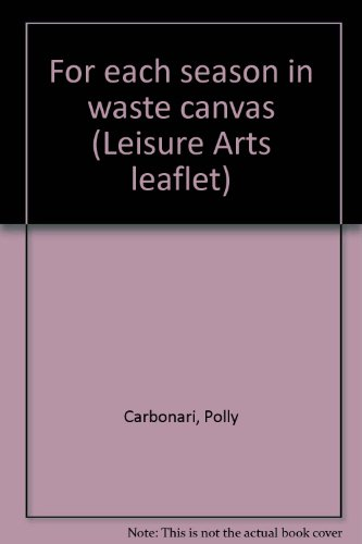 For each season in waste canvas (Leisure Arts leaflet)