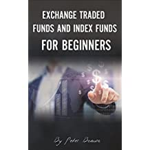 Exchange Traded Funds and Index Funds for Beginners