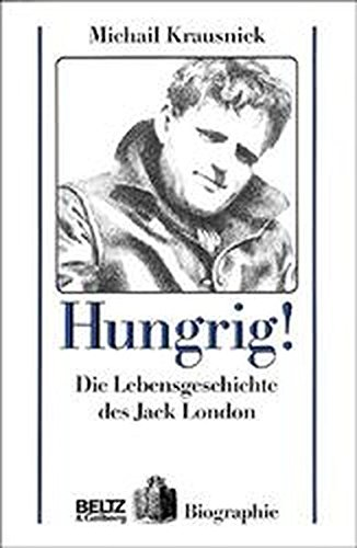 Hungrig! (Beltz & Gelberg - Biographie)