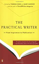 The Practical Writer: From Inspiration to Publication
