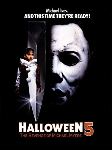 Halloween 5: The Revenge of Michael Myers -