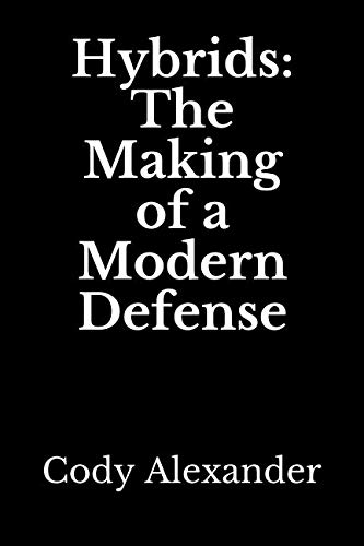 - Hybrids: The Making of a Modern Defense