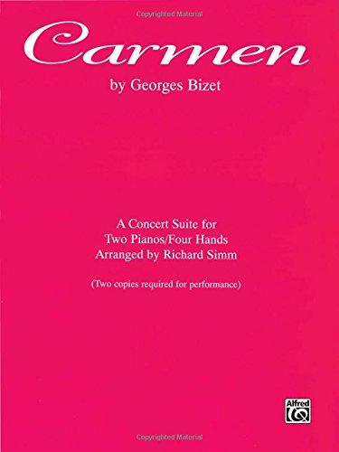 Carmen Sheet Music (Carmen: A Concert Suite for Two Pianos/Four Hands, Sheet)