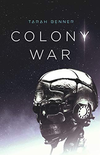 Colony War (The Elderon Chronicles Book 2)