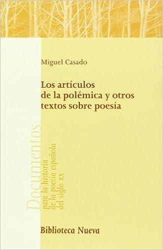 Los artículos de la polémica y otros textos sobre poesía NUESTROS ...