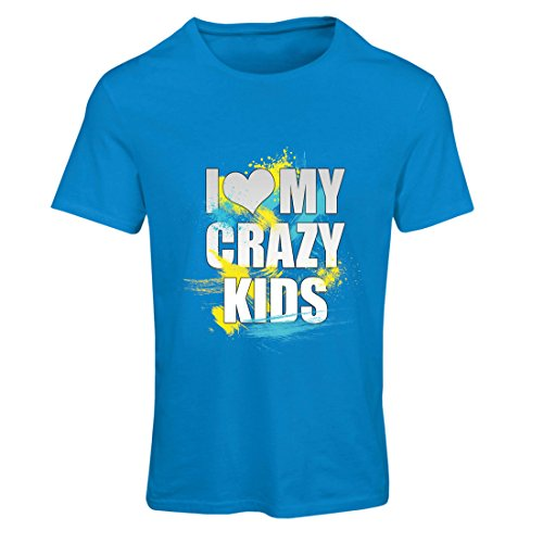 T Shirts For Women I Love My Crazy Kids - Unusual Family Gift Ideas (Small Blue Multi Color) (I Love My Crazy Kids)