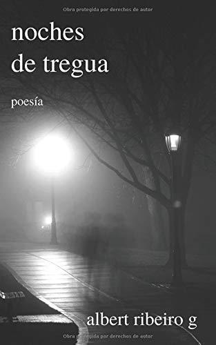 Noches De Tregua  [Ribeiro G., Albert] (Tapa Blanda)