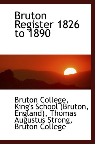 Bruton Register 1826 to 1890