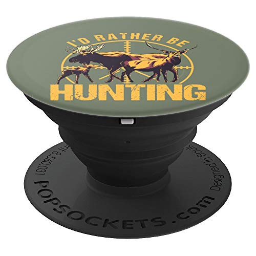 Moose Deer Elk Hunter I'd Rather Be Hunting Shotgun Hunting PopSockets Grip and Stand for Phones and Tablets (Best Shotgun For Deer Hunting 2019)