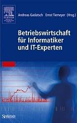 Betriebswirtschaft für Informatiker und IT-Experten