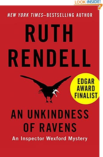An Unkindness of Ravens (Inspector Wexford Book 13) by Ruth Rendell