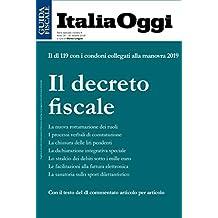 Il decreto fiscale: Il dl 119 con i condoni collegati alla manovra 2019. (Italian Edition)
