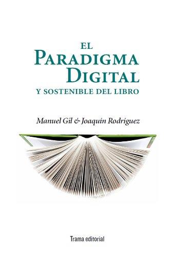 Descargar Libro El Paradigma Digital Y Sostenible Del Libro Manuel Gil