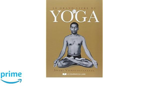Le grand livre du yoga: Amazon.es: Swami Vishnudevananda ...
