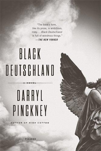 Black Deutschland: A Novel - Deutschland Deutschland