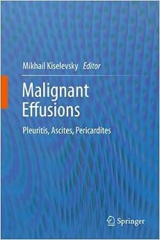Book Malignant Effusions: Pleuritis, Ascites, Pericardites
