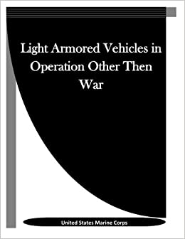 Light Armored Vehicles in Operation Other Then War