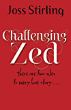 Challenging Zed (English Edition)
