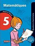 TRAM 2.0 Quadern d'activitats Matemàtiques 5-9788441222083
